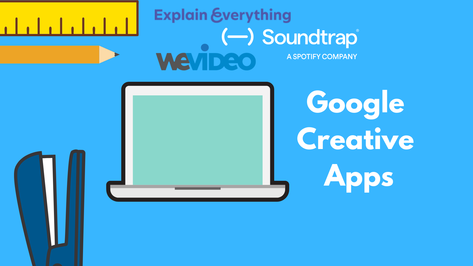 Google Creative Apps for Education – Why these apps will transform the classroom.